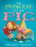 The Princess and the Pig (Hardcover)