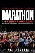 Marathon: The Ultimate Training Guide Advice, Plans, and Programs for Half and Full Marathons (Paperback)