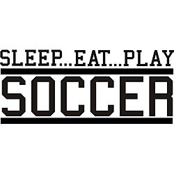 Decorative 'Sleep Eat Play Soccer' Vinyl Wall Art Quote