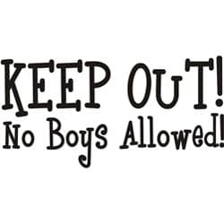Decorative 'Keep out no boys allowed' Vinyl Wall Art Quote