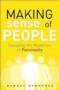 Making Sense of People: Decoding the Mysteries of Personality (Hardcover)