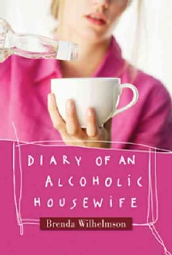 Diary of an Alcoholic Housewife (Paperback)