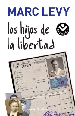 Los hijos de la libertad / Children of Freedom (Paperback)