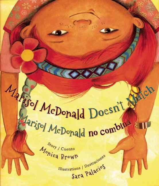Marisol McDonald Doesn't Match / Marisol McDonald no combina (Hardcover)