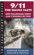 9/11 The Simple Facts: Why the Official Story Can't Possibly Be True (Paperback)