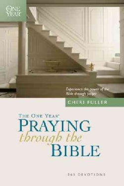 The One Year Book of Praying Through the Bible: 365 Devotions (Paperback)