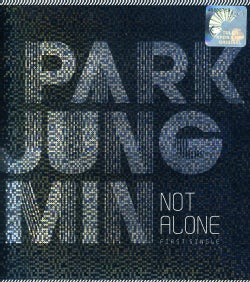 PARK JUNG MIN - NOT ALONE