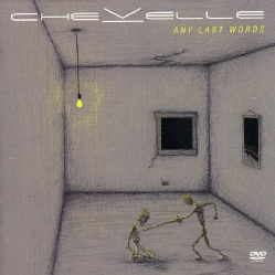 Chevelle - Any Last Words (Not Rated)