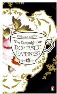 The Campaign for Domestic Happiness (Paperback)