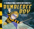 The Amazing Adventures of Bumblebee Boy (Hardcover)