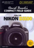 David Busch's Compact Field Guide for the Nikon D3100 (Paperback)