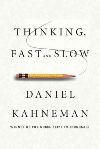 Thinking, Fast and Slow (Hardcover)