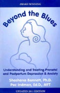 Beyond the Blues: Understanding and Treating Prenatal and Postpartum Depression & Anxiety (Paperback)