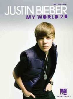 Justin Bieber: My World 2.0: Piano/ Vocal/ Guitar (Paperback)