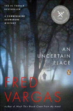 An Uncertain Place: A Commissaire Adamsberg Mystery (Paperback)