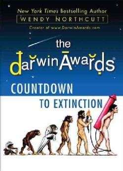 The Darwin Awards: Countdown to Extinction (Paperback)