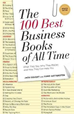 The 100 Best Business Books of All Time: What They Say, Why They Matter, and How They Can Help You (Paperback)