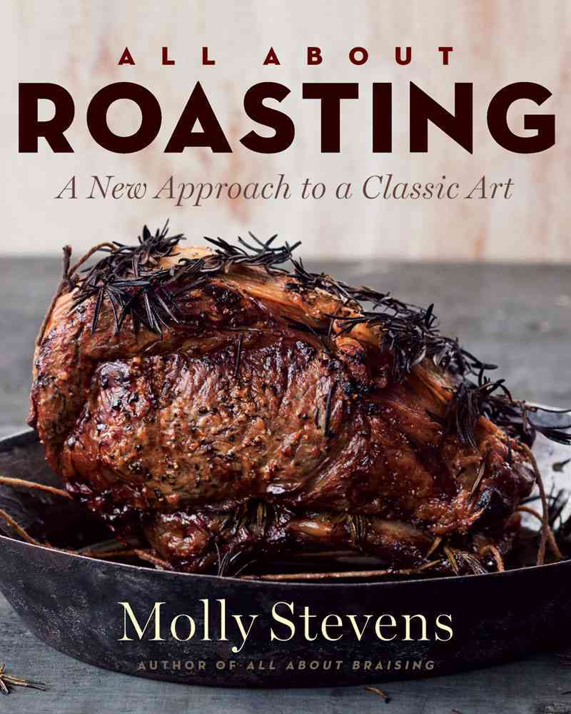 All About Roasting: A New Approach to a Classic Art (Hardcover)