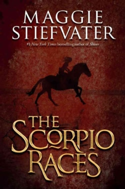 The Scorpio Races (Hardcover)