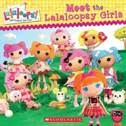 Meet the Lalaloopsy Girls (Paperback)