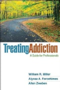 Treating Addiction: A Guide for Professionals (Hardcover)