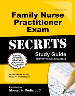 Family Nurse Practitioner Exam Secrets: NP Test Review for the Nurse Practitioner Exam (Paperback)