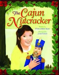 The Cajun Nutcracker (Hardcover)