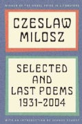 Selected and Last Poems: 1931-2004 (Paperback)