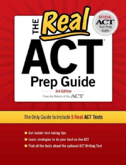 The Real ACT Prep Guide: The Only Guide to Include 5 Real Act Tests (Paperback)