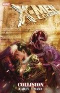 X-Men Legacy: Collision (Paperback)