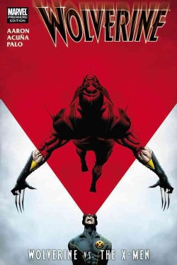Wolverine: Vs. the X-Men (Hardcover)