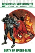Ultimate Comics Avengers Vs. New Ultimates: Death of Spider-man (Hardcover)
