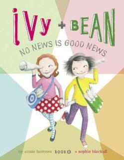 Ivy + Bean No News Is Good News (Hardcover)