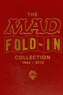 The MAD Fold-In Collection: 1964-2010 (Hardcover)