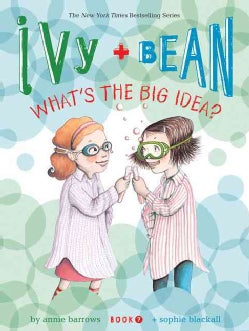 Ivy + Bean What's the Big Idea? (Paperback)