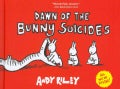 Dawn of the Bunny Suicides (Hardcover)