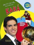 What It's Like to Be Kaka (Hardcover)