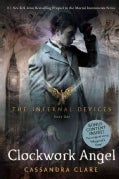 Clockwork Angel (Paperback)
