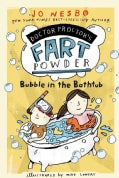 Bubble in the Bathtub (Paperback)
