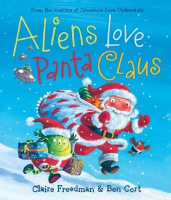 Aliens Love Panta Claus (Hardcover)