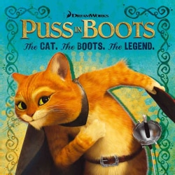 Puss in Boots: The Cat, the Boots, the Legend (Paperback)
