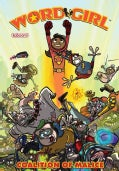 Wordgirl 1: Coalition of Malice (Paperback)