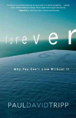 Forever: Why You Can't Live Without It (Paperback)