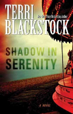 Shadow in Serenity (Hardcover)