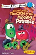 Bob and Larry in the Case of the Missing Patience (Paperback)