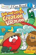 Bob and Larry's Creation Vacation (Paperback)