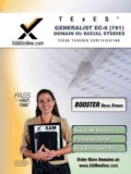 TExES Generalist EC-6 191 Social Studies: Teacher Certification Exam: Boost Edition (Paperback)