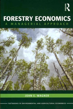 Forestry Economics: A Managerial Approach (Paperback)