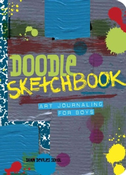 Doodle Sketchbook: Art Journaling for Boys (Paperback)