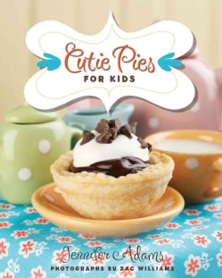 Cutie Pies for Kids (Spiral bound)